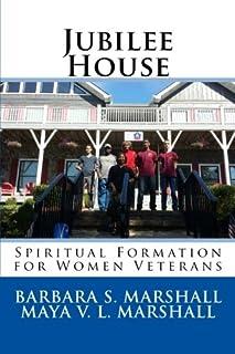 Jubilee House: Spiritual Formation for Women Veterans