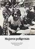 Mujeres Peligrosas