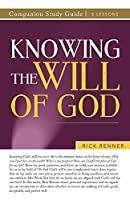 Knowing the Will of God Companion Study Guide