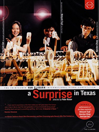 A Surprise in Texas - The Thirteenth Van Cliburn International Piano Competition