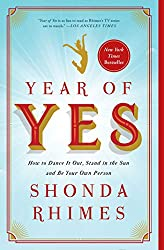 Book for Female Entrepreneurs - The Year of Yes by Shonda Rhimes