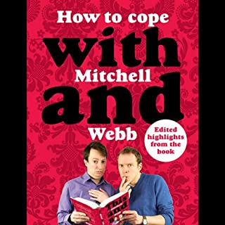 How to Cope with Mitchell and Webb audiobook cover art