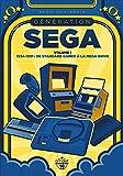 Génération SEGA - volume 1 1934-1991 : De Standard Games à la Mega Drive (1) (Broché)
