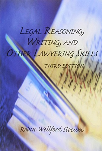 Compare Textbook Prices for Legal Reasoning, Writing, and Other Lawyering Skills Third Edition Edition ISBN 9781422481561 by Robin Wellford Slocum