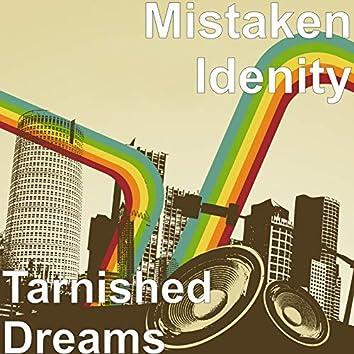 Tarnished Dreams