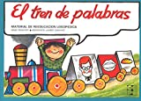 El Tren de las Palabras (Reeducación logopédica) (Spanish Edition)