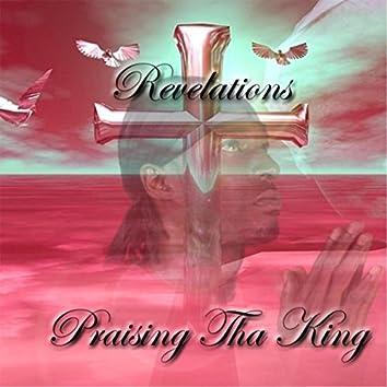 Praising tha King