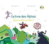 Le livre des Alphas - La méthode de lecture Les Alphas GS-CP