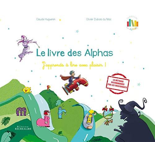 Le livre des Alphas: La méthode de lecture Les Alphas GS-CP