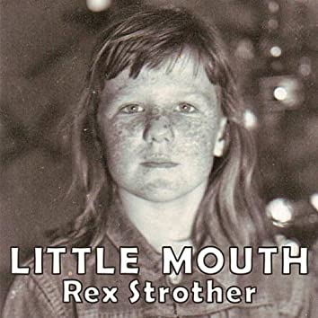 Little Mouth