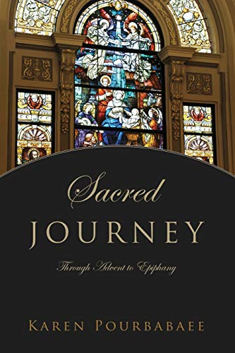 Sacred Journey: Through Advent to Epiphany