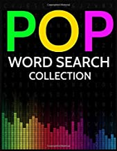 Pop Word Search Collection: 100 Pop Music, Singers, Artists and Bands Wordsearches!