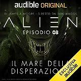 Alien - Il mare della disperazione 8