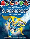 Tudhope, S: Build Your Own Superheroes Sticker Book (Build Your Own Sticker Book)