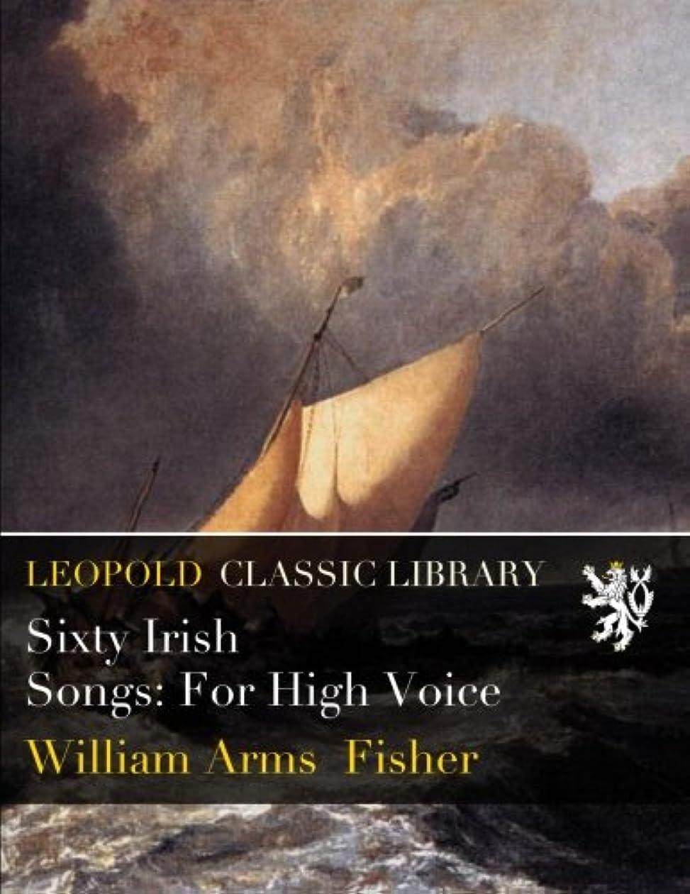 事見せます原告Sixty Irish Songs: For High Voice