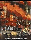 Japanese Writing Practice Book: Genkouyoushi Paper with Kanji Memo Sheets, Perfect for Note-taking, Kanji, Hiragana, Katakana Character Notebook (Late Night Ramen - Cityscape Art Theme)