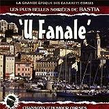 Les Plus Belles Soirees De Bastia / U Fanale