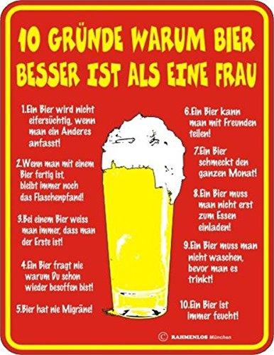RAHMENLOS Original Blechschild für den Bierfreund: 10 Gründe Warum Bier Besser ist als eine Frau