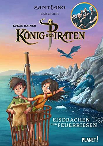 Eisdrachen und Feuerriesen (2) (König der Piraten, Band 2)