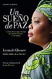 Un sueño de paz (Mighty be our powers): La lucha de una mujer liberiana por cambiar su destino y el de su país (Punto de mira)