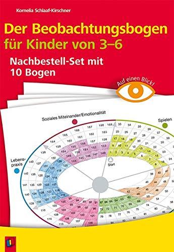 Auf einen Blick: Der Beobachtungsbogen für Kinder von 3-6: Nachbestellset mit 10 Bogen