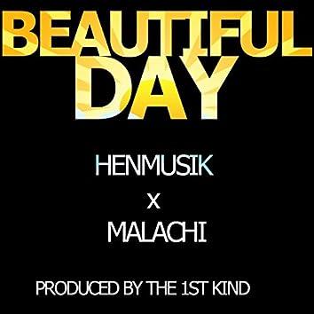 Beautiful Day (feat. King Malachi)