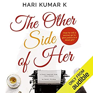 The Other Side of Her                   By:                                                                                                                                 Hari Kumar K                               Narrated by:                                                                                                                                 Shernaz Patel                      Length: 4 hrs and 53 mins     Not rated yet     Overall 0.0