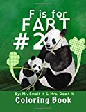 F is for FART #2 Coloring Book: A rhyming ABC children's COLORING book about farting animals