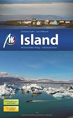 Island Reiseführer Michael Müller Verlag: Individuell reisen mit vielen praktischen Tipps.