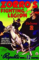 Zorro's Fighting Legion - Volume 2