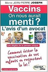 Vaccins - On nous aurait menti ? L'avis d'un avocat Broché