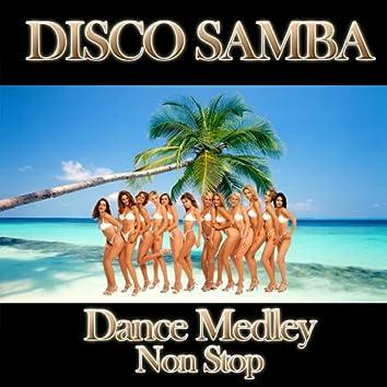 Disco Samba (Dance Medley Non Stop)