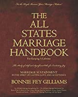 The All States Marriage Handbook: For Keeping a Lifetime