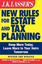JK Lasser's New Rules for Estate and Tax Planning (J.K. Lasser Book 95)