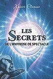 Les secrets de l'hypnose de spectacle