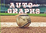 Baseball Autograph Book: For The Baseball Fan In Your Life That Loves To Get Players Signatures During Spring Training And The Regular Season