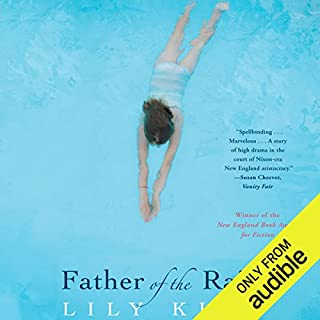 Father of the Rain     A Novel              Written by:                                                                                                                                 Lily King                               Narrated by:                                                                                                                                 Cassandra Campbell                      Length: 12 hrs and 34 mins     Not rated yet     Overall 0.0