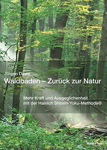 Waldbaden - Zurück zur Natur: Mehr Kraft und Ausgeglichenheit mit der Hainich Shinrin-Yoku-Methode