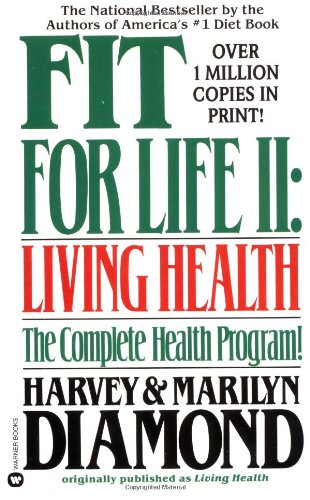 Fit for Life II: Living Health
