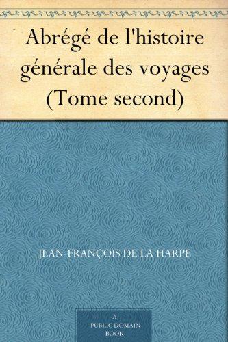 Couverture du livre Abrégé de l'histoire générale des voyages (Tome second)