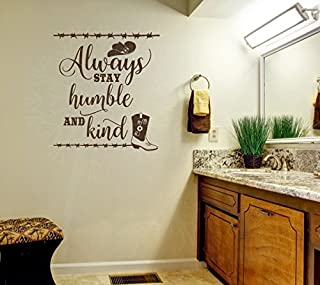 Wall Decor Plus More WDPM3891 Always Stay Humble and Kind Western Wall Art Quotes Vinyl Decal Stickers, 21x23-inch, Chocolate, 21