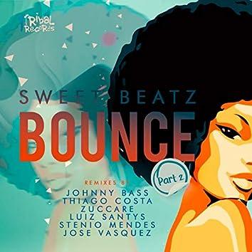 Bounce (Remixes Part 2)