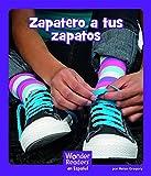 Zapatero, a Tus Zapatos (Wonder Readers Spanish Fluent)