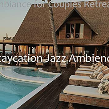 Ambiance for Couples Retreats