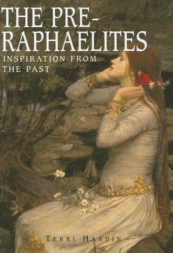 The Pre-Raphaelites: Inspiration from the Past (Great Masters)