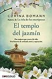 El templo del jazmín: Por la autora de La isla de las mariposas (EMBOLSILLO)