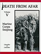 Death From Afar Volume V: Marine Corps Sniping
