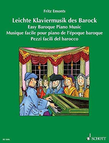 Leichte Klaviermusik des Barock: Erweiterte Neuausgabe. Klavier. (Europäische Klavierschule)