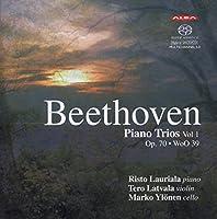 ベートーヴェン: ピアノ三重奏曲集 Vol.1 (Beethoven: Piano Trios Vol.1 Op.70・WoO 39 / Risto Lauriala, Tero Latvala, Marko Ylonen) [SACD Hybrid] (輸入盤)