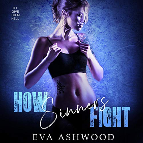 Couverture de How Sinners Fight: A Dark College Bully Romance